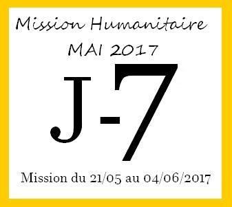 J-7 – Mission Humanitaire Mai 17